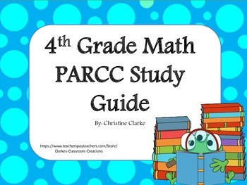 End of the Year study guide- 4th grade math