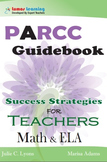 PARCC Guidebook: Success Strategies for Teachers