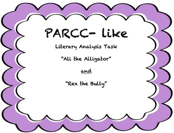 PARCC-Like Assessment Literary Analysis Task