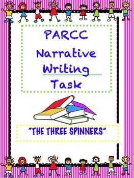 PARCC Like Assessment: Narrative Writing Task