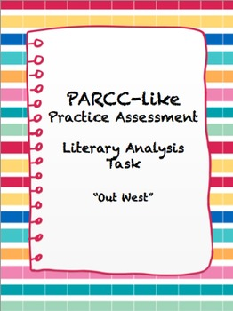 PARCC-Like AssessmentLiterary Analysis Task