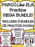PARCC-Like ELA Practice MEGA BUNDLE! (INCLUDES 3 BUNDLES & 12 PRACTICE PACKS)