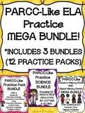 PARCC-Like ELA Practice MEGA BUNDLE! (INCLUDES 3 BUNDLES &