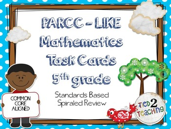 PARCC Like Mathematics Task Cards (5th Grade)