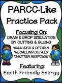 PARCC-Like Practice #11: ELA-- EARTH FRIENDLY ENERGY (Solar Power, Wind Power)