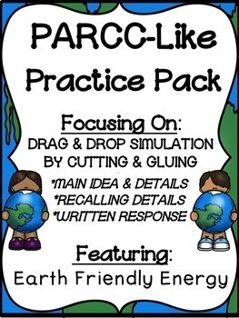 PARCC-Like Practice #11: ELA-- EARTH FRIENDLY ENERGY (Solar Power, Wind Power)