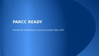 PARCC Literary Analysis Task LAT PowerPoint (Process for r