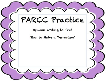 PARCC Opinion Writing to Text