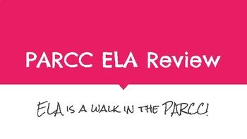 PARCC PRACTICE - ELA Review