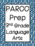 PARCC Practice: 3rd Grade Language Arts