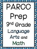 PARCC Practice: 3rd Grade Language Arts and Math