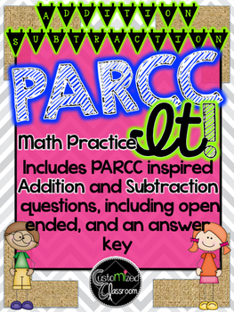 PARCC Practice MATH - Addition and Subtraction - Common Co