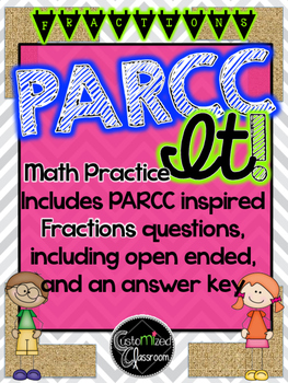 PARCC Practice MATH - Fractions Common Core Aligned