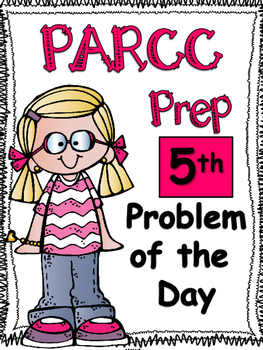 PARCC-like Problem of the Day: 5th Grade