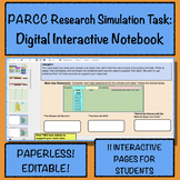 PARCC Research Simulation Task: Digital Interactive Notebook