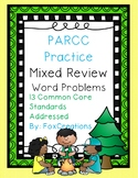 PARCC/State Testing Word Problem Practice- Mixed Word Problems End of Year