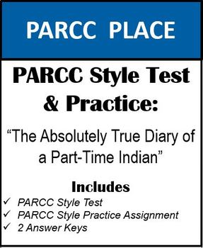 PARCC Style Test & Practice: The Absolutely True Diary of a Part-Time Indian