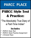 PARCC Style Test & Practice: The Absolutely True Diary of