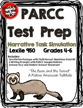 PARCC Test Prep Narrative Task with 2 Writing Prompts, 7 A/B Questions UPDATED!