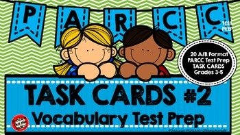 PARCC Test Prep Vocabulary Task Cards A/B Format Set 2