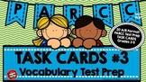 PARCC Test Prep Vocabulary Task Cards A/B Format Set 3
