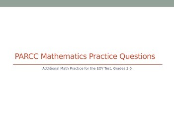 PARCC: Tips and Math EOY Practice Problems 3-5