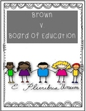 LEAP Test Prep  Writing Prompt:  Brown V. Board of Education