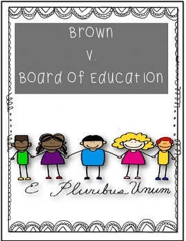 Common Core/PARCC Writing Prompt:  Brown V. Board of Education