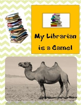 Common Core/PARCC Writing Prompt:  My Librarian is a Camel