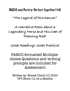 PARCC and Poetry: Perfect Together, (#1) The Legend of Fire Dancer