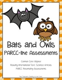PARCC like Assessment: Bats and Owls