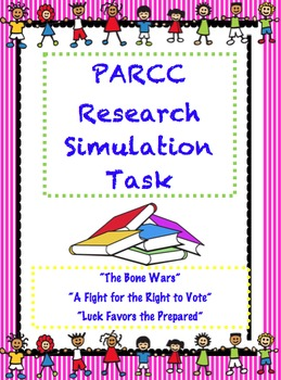 PARCC like Assessment: Research Simulation Task