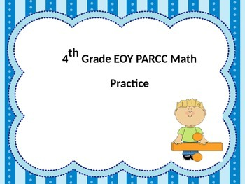 End of the year Test powerpoint review- 4th grade math