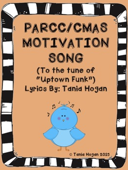 """PARCC/CMAS Motivation Song (Tune of """"Uptown Funk"""")"""