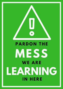 PARDON THE MESS class poster