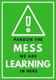 PARDON THE MESS class poster