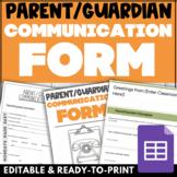 PARENT COMMUNICATION FORM Parent Contact Google Form® with
