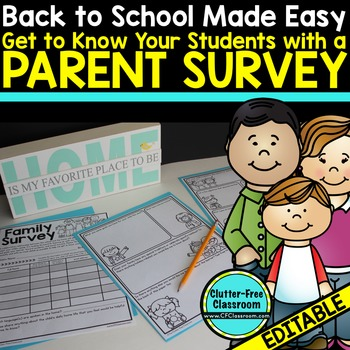 PARENT SURVEY an EDITABLE PARENT COMMUNICATION TOOL