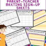 PARENT-TEACHER MEETING SIGN UP SHEETS