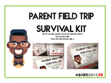PARENT FIELD TRIP SURVIVAL KIT