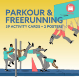 PARKOUR & FREERUNNING: 39 Activity Cards + 2 Posters for P