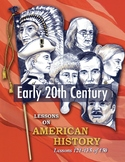 Early 20th Century: 15 Fun Lessons (121-135/150) AMERICAN HISTORY CURRICULUM