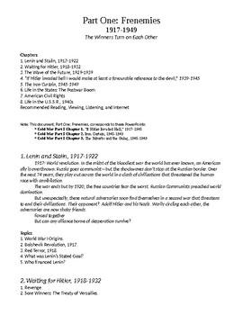 PART I. Frenemies, 1917-1949 Bullet Points