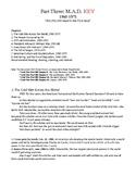 Cold War Part III. M.A.D. (1960-1975) Study Guide KEY