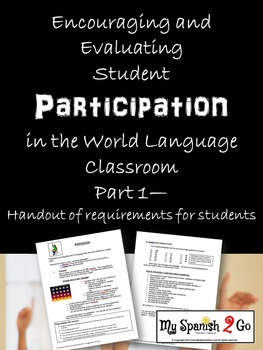 PARTICIPATION: Encouraging and Evaluating Participation World Language Classroom