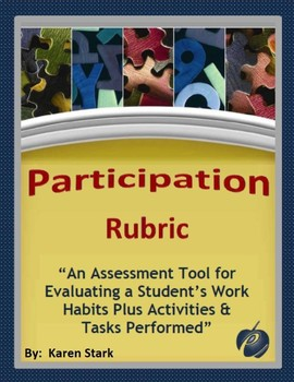 "ASSESSMENTS: ""Participation Rubric for Tasks/Activity Completion & Work Habits"""