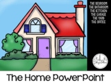 Powerpoint: The Home (English)