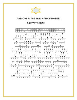 PASSOVER: THE TRIUMPH OF MOSES: A CRYPTOGRAM: TAKE THE CHALLENGE!