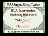 """Reading and Literacy Intervention ESL and Special Education-Hamilton's """"My Shot"""""""
