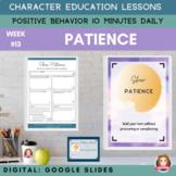PATIENCE   Google Slides   Positive Behavior   Daily Chara